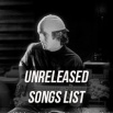 List_Of_Unreleased_Songs